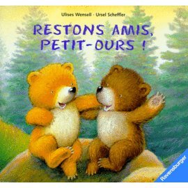 Restons amis petit ours